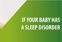 Sleep Disorders in Babies
