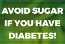 Avoid Sugar If You Have Diabetes