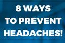 8 Ways To Prevent Headaches